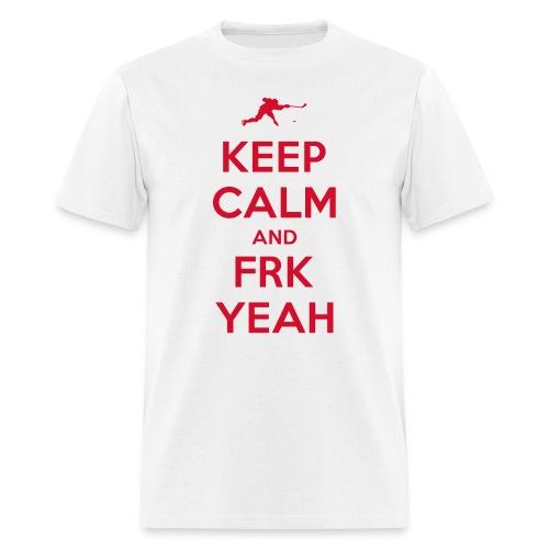 Keep Calm and FRK YEAH - Men's Tee (White) - Men's T-Shirt