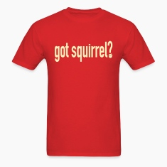 Got Squirrel - Men