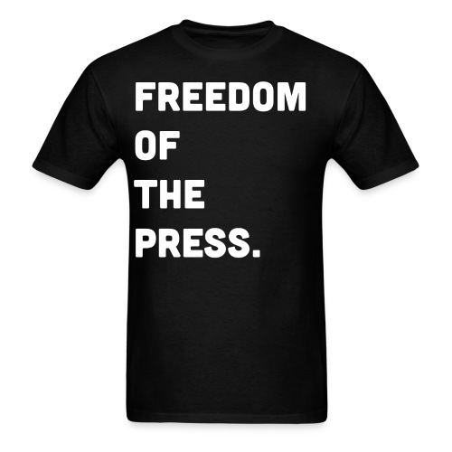 Freedom of the Press - Men's T-Shirt