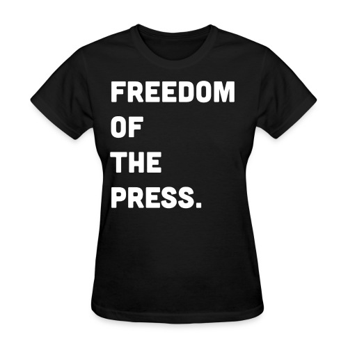 Freedom of the Press - Women's T-Shirt
