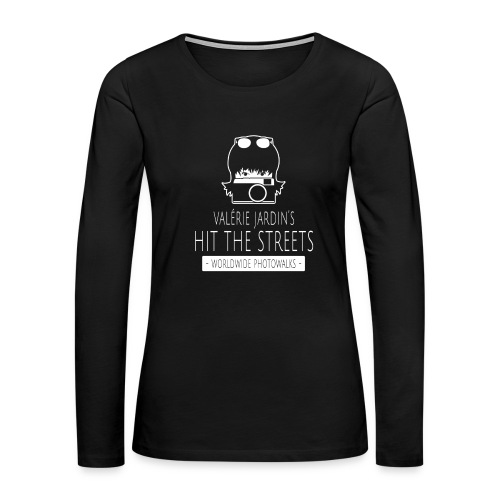 Valerie Jardin's HTS WW Photowalks Women's shirt - Women's Premium Long Sleeve T-Shirt