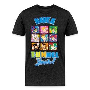 Have a FUNnel Year (Adult) T Shirt - Men's Premium T-Shirt