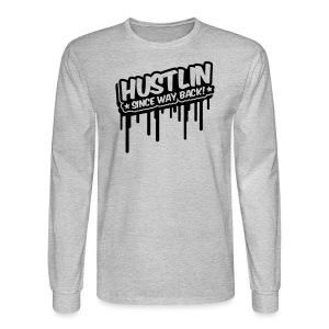 StraightHUSTLIN - Since way back Mens Long Sleeve - Men's Long Sleeve T-Shirt