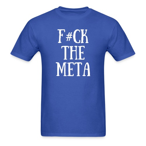 F#CK THE META MEN'S T-shirt - Men's T-Shirt