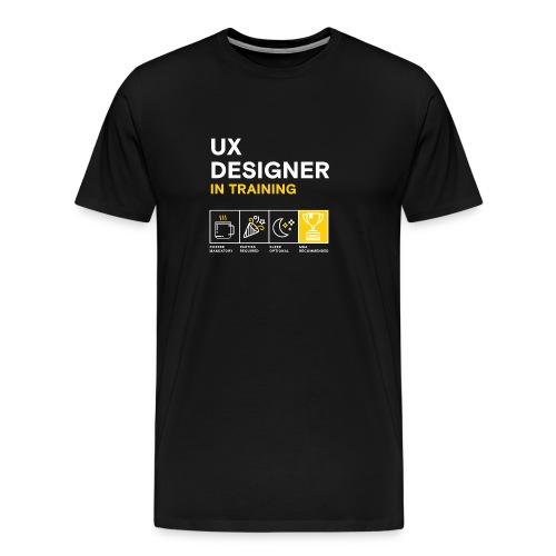 Men's: UX Designer in Training - Men's Premium T-Shirt