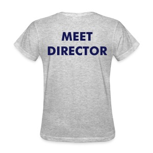 Meet Director shirt- Grey- women's - Women's T-Shirt