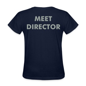 Meet Director shirt- Navy-Women's - Women's T-Shirt