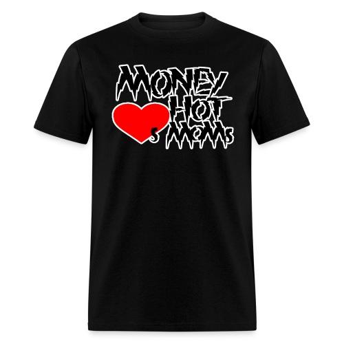Joey Money Hearts Hot Moms! Tee - Men's T-Shirt