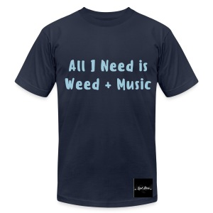 All I Need...(Men's Tee) - Men's T-Shirt by American Apparel