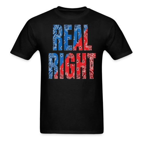 REAL RIGHT TSHIRT - Men's T-Shirt