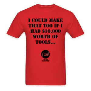 I could make that too... - Men's T-Shirt