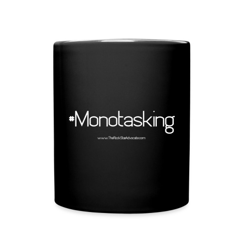 Monotasking Mug - Full Color Mug