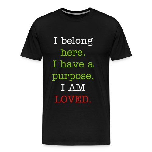 I belong here Men's Shirt - Men's Premium T-Shirt