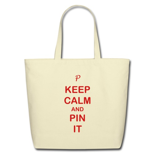 Keep Calm & Pin it - Eco-Friendly Cotton Tote
