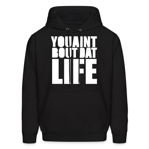 About Dat Life. - Men's Hoodie