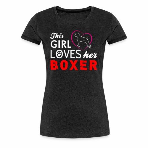 This girl loves her boxer - Women's Premium T-Shirt