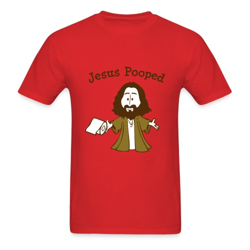 Jesus Pooped - Men's T-Shirt
