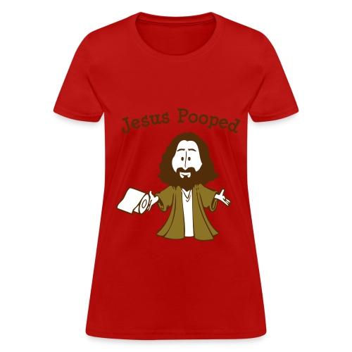 Jesus Pooped - Women's T-Shirt