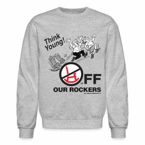 Crewneck Sweatshirt - Off Our Rockers design printed on grey long-sleeved shirt
