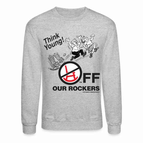 Crewneck Sweatshirt - Off Our Rockers design printed on grey long-sleeved shirt
