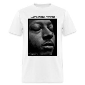 I AM KALIEF BROWDER - Men's T-Shirt