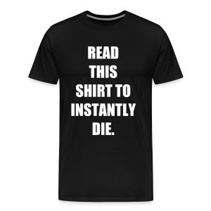 Instant Death - Men's Premium T-Shirt