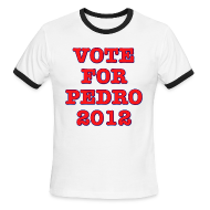 T-Shirts ~ Men's Ringer T-Shirt ~ Vote For Pedro 2012