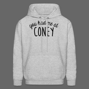 You Had Me At Coney - Men's Hoodie