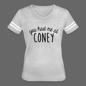 You Had Me At Coney - Women's Vintage Sport T-Shirt