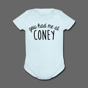 You Had Me At Coney - Short Sleeve Baby Bodysuit