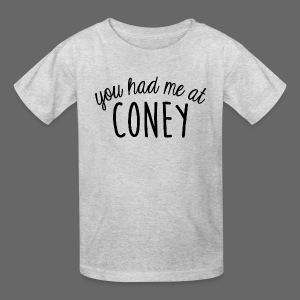 You Had Me At Coney - Kids' T-Shirt