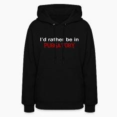 Id Rather Be In Purgatory Dark Hoodies