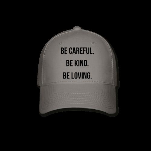 Care, kind, & loving Hat - Baseball Cap