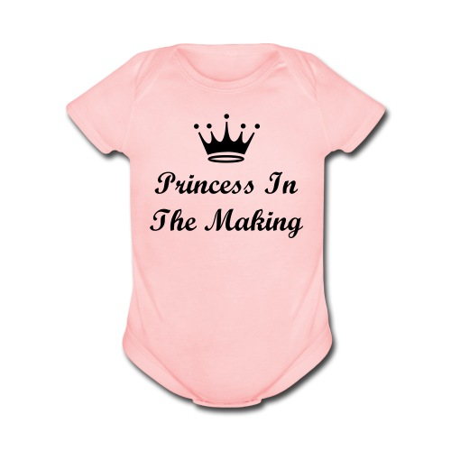 Princess in the making - Organic Short Sleeve Baby Bodysuit
