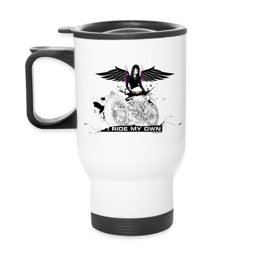 I Ride My Own Travel Mug - Travel Mug