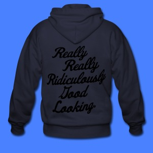 Really Really Ridiculously Good Looking - Men's Zip Hoodie