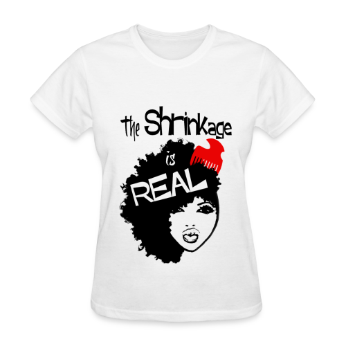 The shrinkage is real Womens - Women's T-Shirt