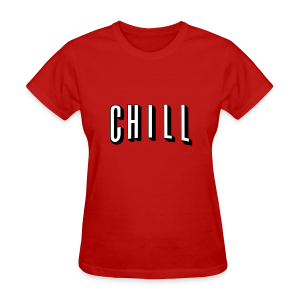 Chill Womens - Women's T-Shirt