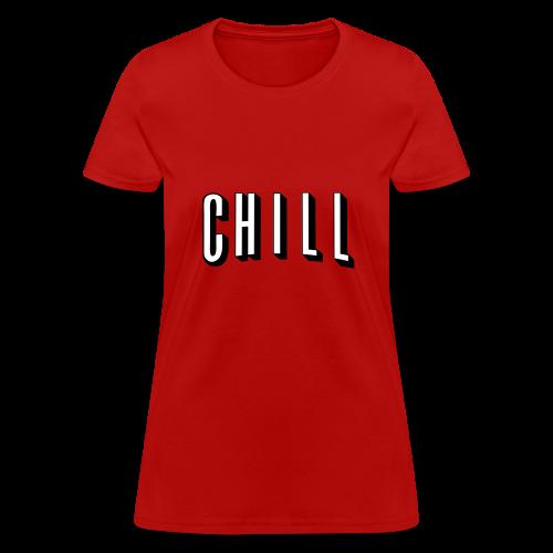 Chill Womens - Women's T-Shirt