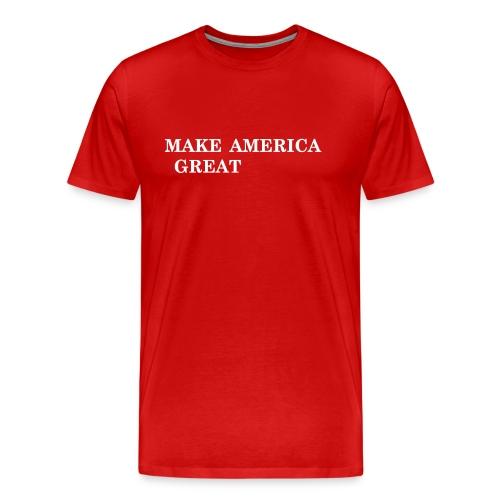 Make America Great T-Shirt - Men's Premium T-Shirt