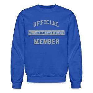 Official #Ludanation Member  - Crewneck Sweatshirt