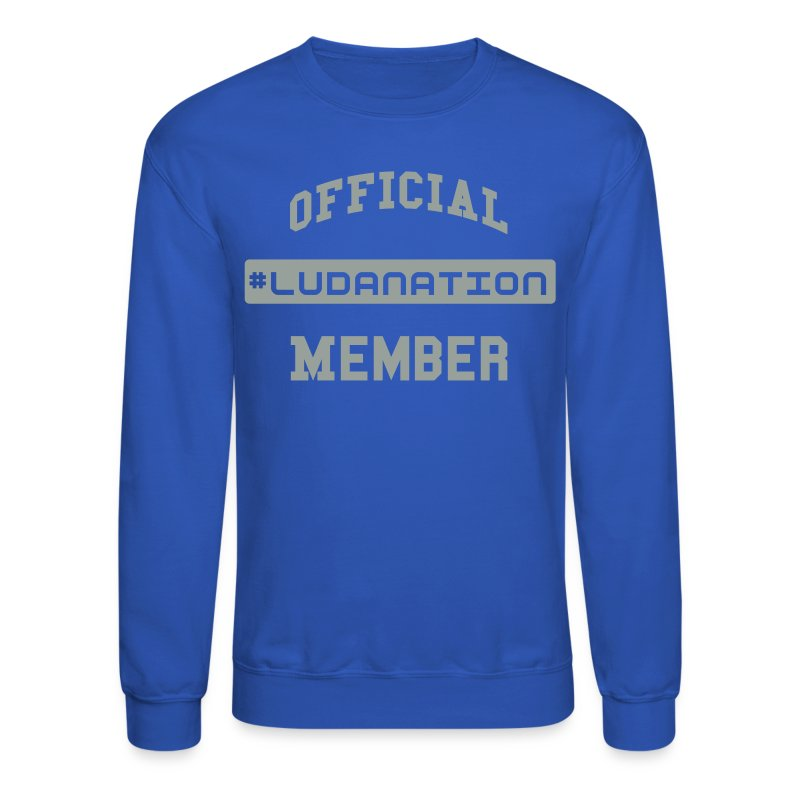Official #Ludanation Member  - Crewneck Sweatshirt