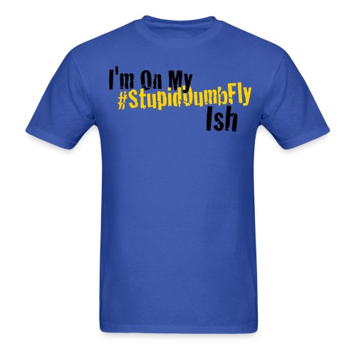 I'm on my... - Men's T-Shirt