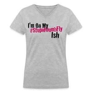 I'm on my... - Women's V-Neck T-Shirt