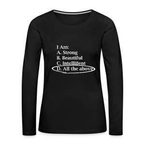 Women's All The Above Long Sleeve Shirt - Women's Premium Long Sleeve T-Shirt