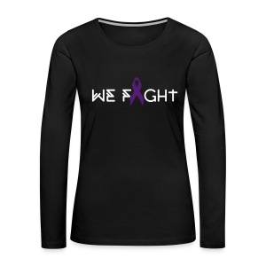 Women's We Fight 4HER Black Long Sleeve Shirt - Women's Premium Long Sleeve T-Shirt
