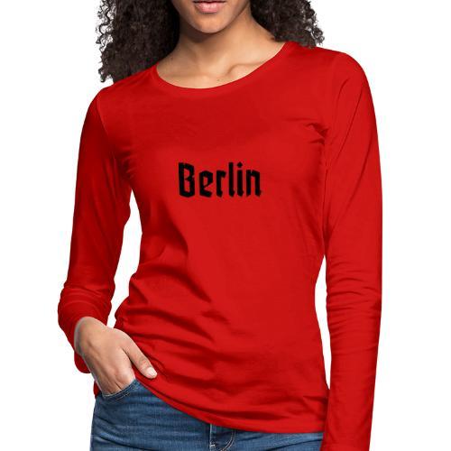 BERLIN Fracture Font - Women's Premium Long Sleeve T-Shirt
