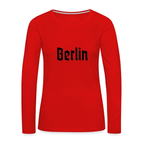 BERLIN Fracture Font - Women's Premium Long Sleeve T-Shirt