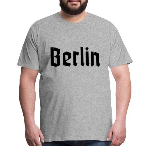 BERLIN Fracture Font - Men's Premium T-Shirt