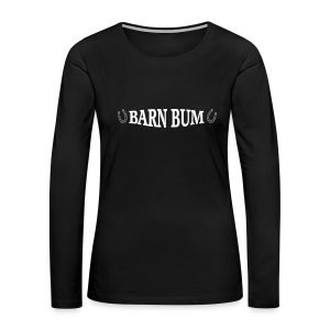 Barn Bum   - Women's Premium Long Sleeve T-Shirt